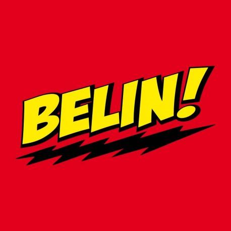 Belin in genovese o Bazinga di big bang theory.